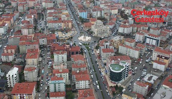 Çerkezköy'ün nüfusu %9.49 artış gösterdi
