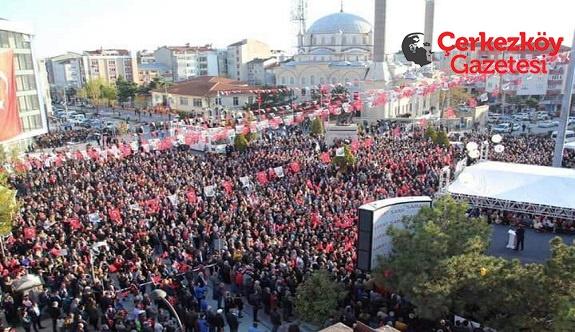 Çerkezköy'de binler 'Hayır' diye bağırdı
