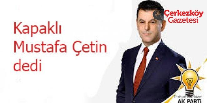 Kapaklı'nın yeni başkanı Çetin oldu