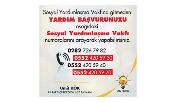 Ak Parti ilçe başkanı Kök, Sosyal Yardım Başvuruları için telefon yeterli