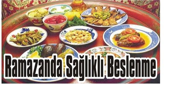 Ramazan ayında nasıl sağlıklı beslenilir