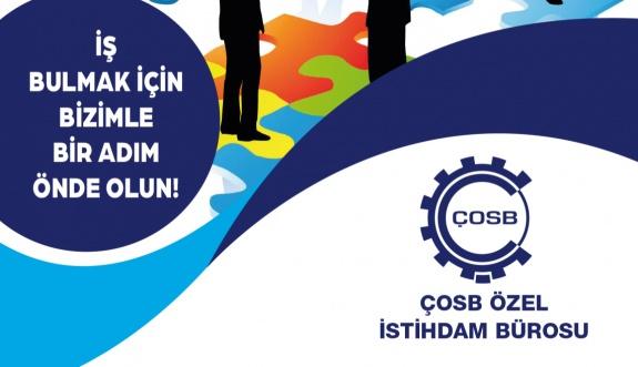 ÇOSB  Özel İstihdam Bürosu Aday Başvurularını Dijital Ortamda Almaya Devam Ediyor