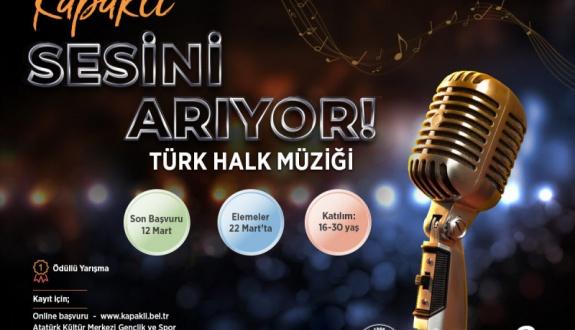 """""""Kapaklı Sesini Arıyor"""" Ödüllü Türkü Yarışması Düzenlenecek"""