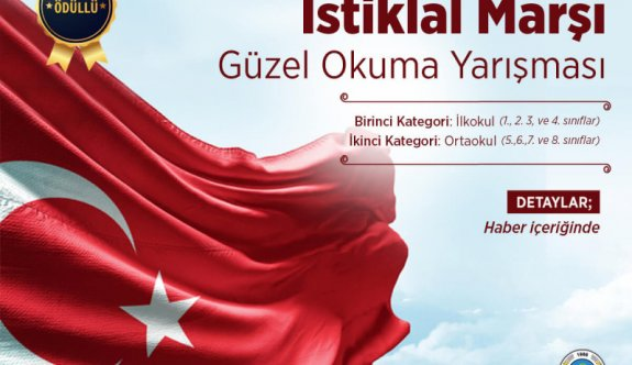 Ödüllü İstiklal Marşı Güzel Okuma Yarışması Düzenlenecek