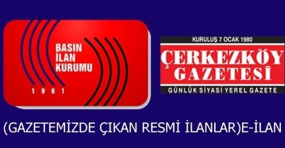 T.C. ÇERKEZKÖY İCRA DAİRESİ 2012/984 TLMT. TAŞINIRIN AÇIK ARTIRMA İLANI