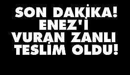 Cüneyt Enez'i vuran zanlı teslim...