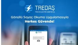 """TREDAŞ'ta """"Gönüllü Sayaç Okuma..."""